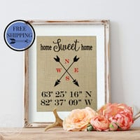 Home Sweet Home | Latitude Longitude Burlap Print | New House Gift | Real Estate Agent | Housewarming Gift | Address Sign | New Homeowner