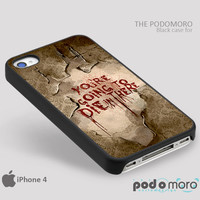 American Horror Story Die In There for iPhone 4/4S, iPhone 5/5S, iPhone 5c, iPhone 6, iPhone 6 Plus, iPod 4, iPod 5, Samsung Galaxy S3, Galaxy S4, Galaxy S5, Galaxy S6, Samsung Galaxy Note 3, Galaxy Note 4, Phone Case