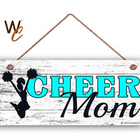 "CHEER MOM Sign, Cheerleading Sign For Mom, Gift For Her, Distressed Style, 6"" x 14"" Sign, Sports Sign, Mom of Cheerleader, Made To Order"