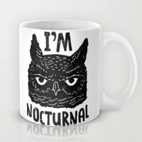 I'm Nocturnal Mug by LookHUMAN
