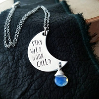 Stay wild moon child   Silver stamped moon necklace