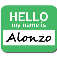 Alonzo Hello My Name Is Mouse Pad