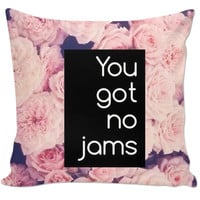 You Got No Jams BTS Couch Pillow