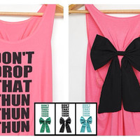Sale20% from 32.99$ Don't drop that thun Tank Premium with Bow : Dolly Bow Handmade Premium Tank with Bow styles. Bow tank top, cute tank.