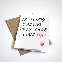Drake Inspired Greeting Card - If Youre Reading This Then I Love You - Customizable - 5 x 7 Birthday Card