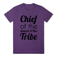 chief of the smack a hoe tribe