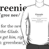 Glader slang dictionary: Greenie