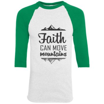 Faith Can Move Mountains Sporty T-Shirt