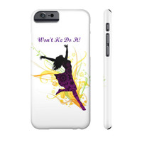 Won't He Do It! Cell Phone Case