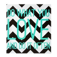 Chevron Striped Do What You Love Wall Canvas | Icing