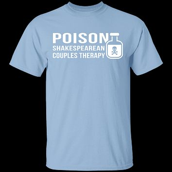 Poison Shakespearean Couples Therapy T-Shirt