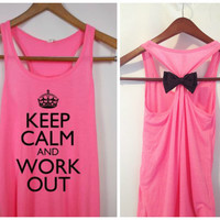 Keep Calm and Work Out, Bow Tank Top, Workout Tank Top, Crossfit Tank Top, Gym Tank