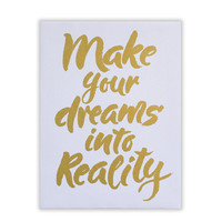 Make Your Dreams Reality Wall Canvas
