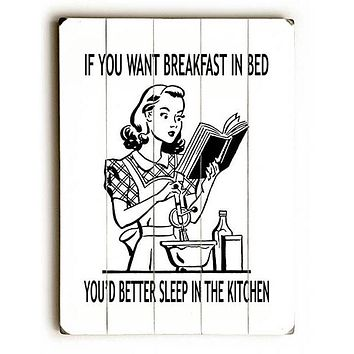 Breakfast In Bed Humor by Artist Tracy Wills Wood Sign
