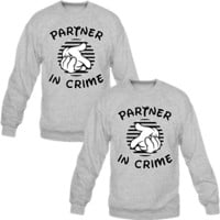 Partners in Crime Couple Crewneck Sweatshirt
