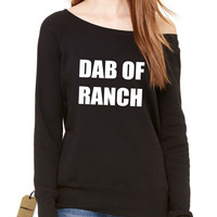 Dab Of Ranch Slouchy Off Shoulder Oversized Sweatshirt
