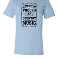 Cowboys, Trucks & Country Music - Unisex T-shirt