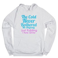The Cold Never Bothered Me Hoodie-Unisex White Hoodie