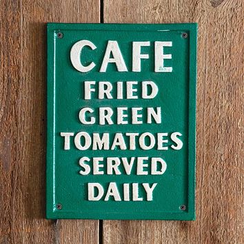 Fried Green Tomatoes Cast Iron Wall Sign