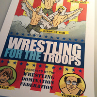WRESTLING for the TROOPS Always Sunny In Philadelphia Art Print 11x17 by Rob Osborne