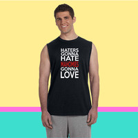 Haters Gonna Hate Mahomies Gonna Love Sleeveless T-shirt