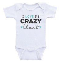 """Aunt Baby Clothes """"I Love My Crazy Aunt"""" Funny Newborn Baby One Piece Bodysuits"""