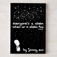 Everyone's a Aliebn When Ur a Aliebn Too: A Book By Jomny Sun | Urban Outfitters