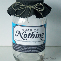 JAR OF NOTHING printable- Great gag gift or perfect for the Holiday, Birthdays, and more