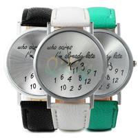 """Chic 2015 New Fashion Women """"Who Cares I'm Already Late"""" Watch Leather Watch High Class = 1956960580"""