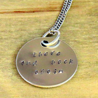 The Hobbit Necklace - There and Back Again - Lord of the Rings - Hand Stamped Jewelry - Silver - Perfect for Fans - Under 25 Dollars