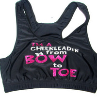 I'm a Cheerleader from Bow to Toe Blingy Cheer Sports Bra