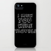 FREE SHIPPING THIS WEEK ***   Trouble *** iPhone Case by M✿nika  Strigel	 | Society6 for iPhone 5 + 4 S + 4 + 3 GS + 3 G ***