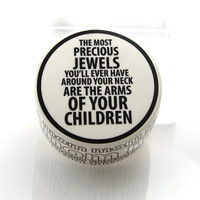 Mom jewelry box, mother's day gift for her, precious jewels are your children, storage and organization, typography decor