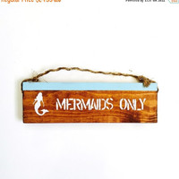 THANK YOU SALE Mermaids Only sign / wall decor/ anthropologie/ urban outfitters/ brandy melville/ sea gypsy california  / wall hanging / dec