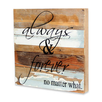 Always & Forever Inspirational Wood Sign Wall Art