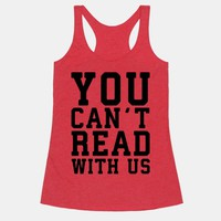 You Can't Read With Us