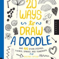 20 Ways To Draw A Doodle Book By Rachael Taylor