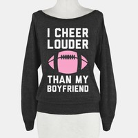 I Cheer Louder Than My Boyfriend