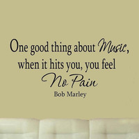 One Good Thing About Music Bob Marley Quotes Wall Decals Music Wall Art VWAQ-614