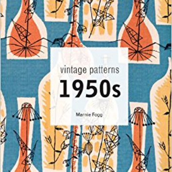 Vintage Patterns: 1950s Hardcover – September 3, 2013