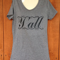 Ladies Y'all Fitted Gray T-Shirt With Rhinestone Accents