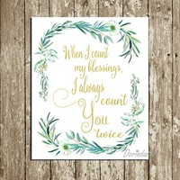 When I count my blessings Print Irish blessing printable Irish blessing wall art Gold and green Wedding quotes Wedding gift INSTANT DOWNLOAD