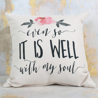 Well with My Soul Pillow - Gifts/Home Decor
