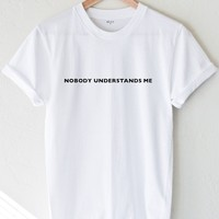 Nobody Understands Me Tee - White
