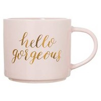"Clay Art Stackable Mug 15oz Porcelain - ""Hello, Gorgeous"""