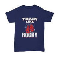 Train Like Rocky Boxing Lover Champ Gloves Hanging T-Shirt