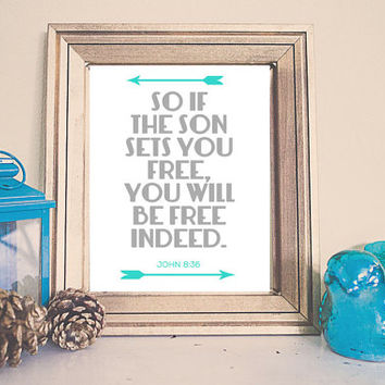 So If The Son Sets You Free /// Bible Verse Printable /// Instant Download Arrows /// John 8:36 ///  Nursery Home Decor /// Aqua Grey