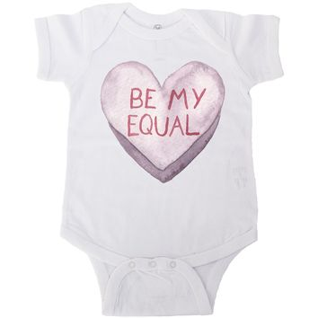 Be My Equal -- Baby Onesuit