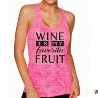 Wine Is My Favorite Fruit. Give Me Wine. Wine Tank Top. Valentine's Day. Running Tank. Funny Wine Shirt. Fitness Tank. Workout Wine Later