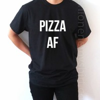 Pizza AF - Unisex T-shirt for Women - shpfy